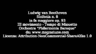 Beethoven - Sinfonia n 8 - III Tempo di minuetto - Philarmonia Baroque