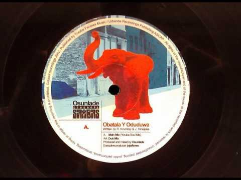 Osunlade Pres. Sambas - Obatala & Oduduwa,Main mix (Yoruba Soul Mix)