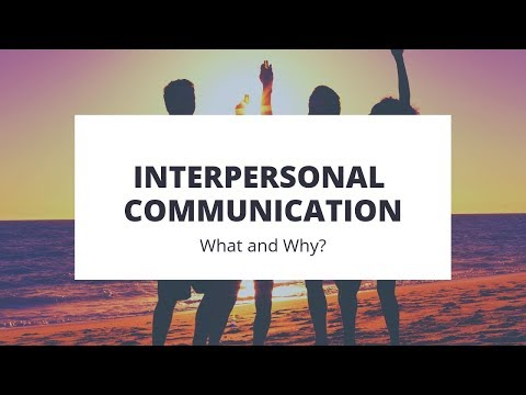 Interpersonal Communication - What And Why? | Lecture # 1 | In Urdu/Hindi