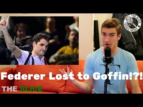 Why Federer Lost To Goffin | THE SLICE