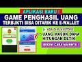 BARU ! GAME PENGHASIL UANG 2021 TERBUKTI MEMBAYAR    GAME PENGHASIL SALDO DANA
