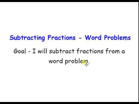 Subtracting Fraction Word Problems