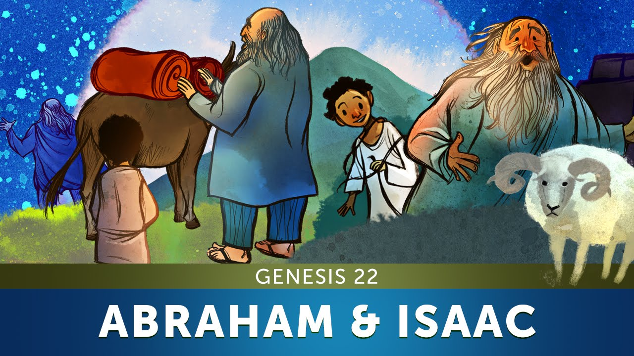 Sunday School Lesson - Abraham and Isaac - Genesis 22 - Bible Teaching  Stories for Christianity - YouTube [ 720 x 1280 Pixel ]