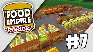 Food Empire #7 - BEST SETUP EVER (Roblox Food Empire)