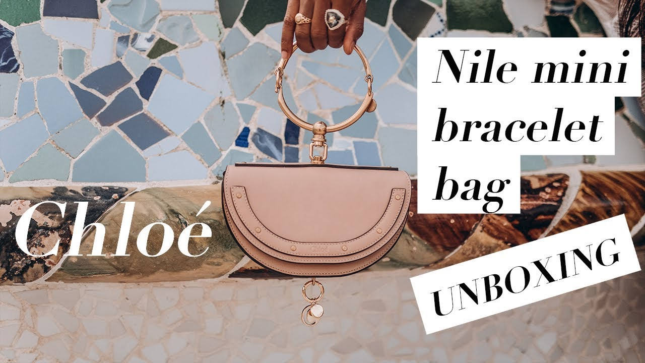 bc978e26b4 Unbox The Chloé Nile Mini Bracelet Bag With Me + 10% Off - YouTube