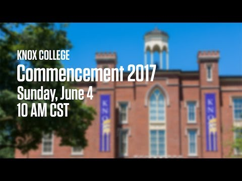 Knox College's 172nd Commencement Ceremony