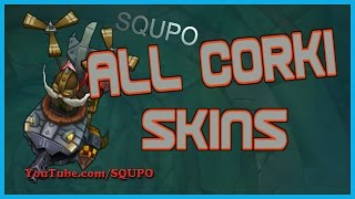 All Corki Skins (League of Legends)