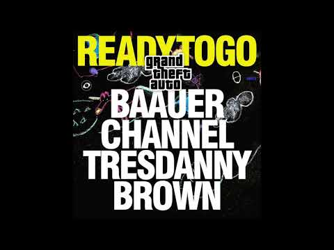 Baauer X Channel Tres X Danny Brown - 'READY TO GO (Original Mix)'