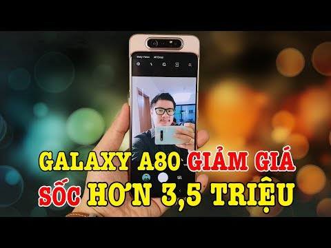 Đánh giá chi tiết Galaxy A80 khi được giảm giá đến 3,5 triệu : Tất cả đều ngon ngoại trừ ....