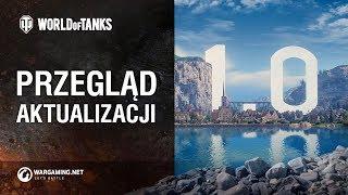 Przegląd akualizacji 1.0 [World of Tanks Polska]