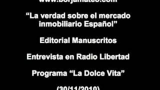"""Entrevista a Borja Mateo """"La Dolce Vita"""" 30/11/2010 (parte 1)"""