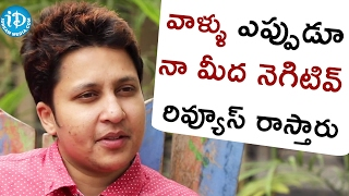 They Always Write Negative Reviews About Me - Snigdha || Talking Movies with iDream