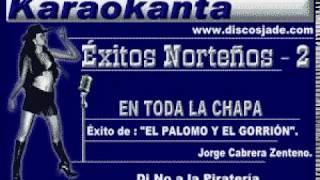 Karaokanta - El Palomo y El Gorrión - En toda la chapa