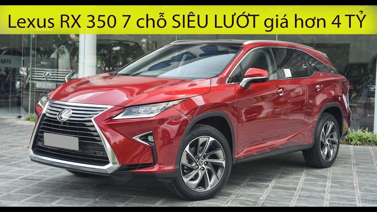 Lexus RX 350L 7 chỗ ngồi SIÊU LƯỚT giá hơn 4 TỶ ĐỒNG có nên mua?