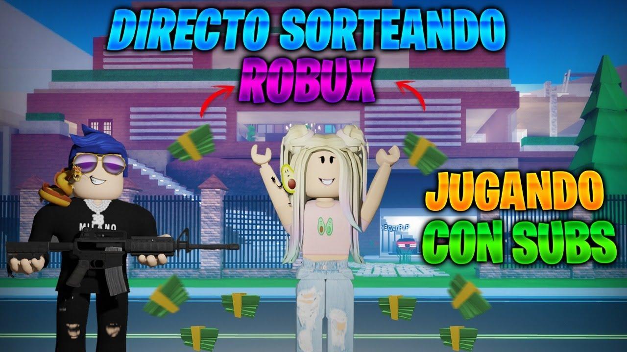 Directo Regalando Robux Cada 5 Segundos Unete Directo Roblox Directo De Roblox Regalando Robux Y Jugando Con Subs 10 Subs 5 Robux Youtube
