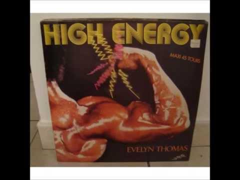 Evelyn Thomas - High Energy ......Maxi 45'' Tours