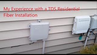 TDS Fiber Internet Installation Experience (Residential)