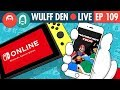 Nintendo Switch Online Service Finally Dated - WDL Ep 109