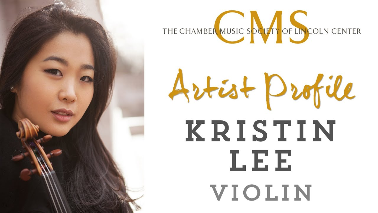Kristin Lee, violin - September 2013 CMS Artist Profile