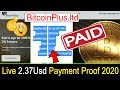 BitcoinPlus.Ltd Live Payment Proof, New Doubler Trusted Site 2020.