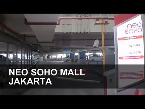 Tempat Parkir Neo Soho, Tanjung Duren, Jakarta Barat (Gedung P1-P8) - Carpark Indonesia