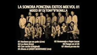la sonora poncena exitos mix vol 01  mixed by dj tony b bonilla