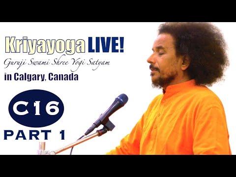 Kriyayoga LIVE 10-03-2018 7:00am (C16) Calgary Program, Class #16, PART 1