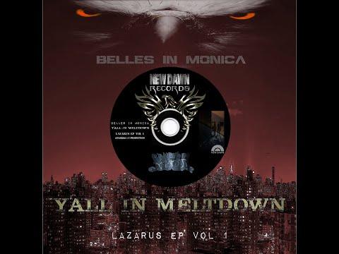 "Belles in Monica - ""Meltdown"" ('18 Edit)"