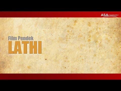 LATHI - Film Pendek