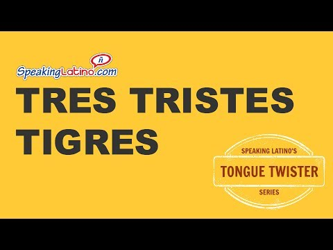 26 Epic Spanish Tongue Twisters To Improve Pronunciation