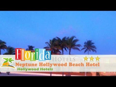Neptune Hollywood Beach Hotel - Hollywood Hotels, Florida