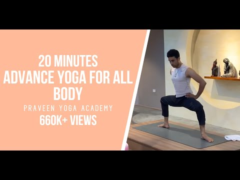 20 Minutes Advance Yoga for All Body| Master Praveen|