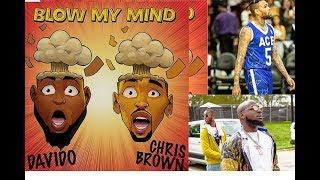 Davido ft Chris brown blow my mind new song...