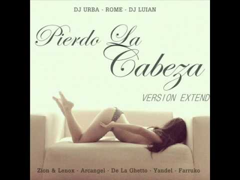 Pierdo La Cabeza Remix Final - Zion &...