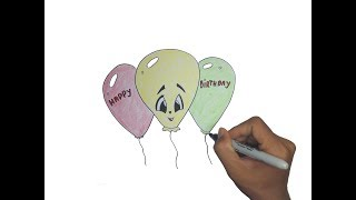 Haw to Draw Happy Birthday Balloons