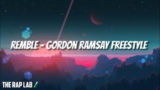 REMBLE - Gordon Ramsay Freestyle (Lyrics)