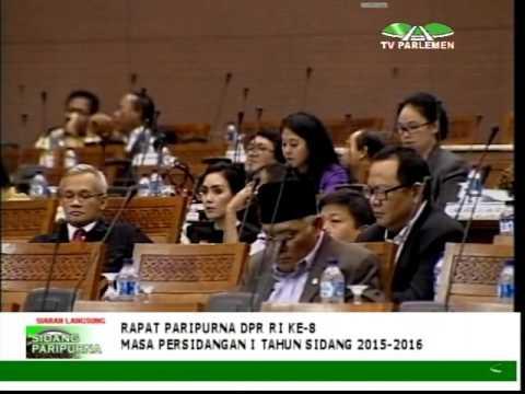 FULL MOVIE !!! DPR RI - RAPAT PARIPURNA KE 8 MP I TS.2015-2016 (PART 1)