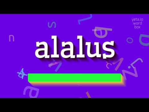"How to say ""alalus""! (High Quality Voices)"