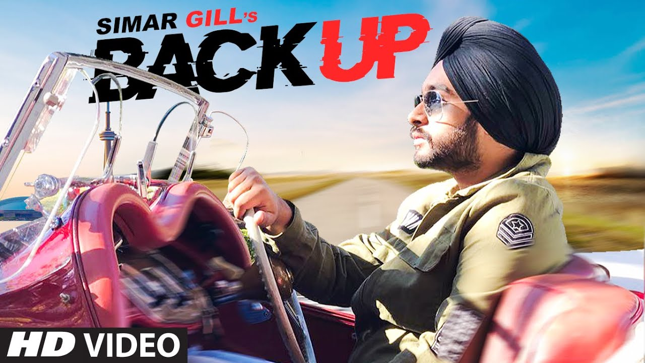 Backup (Full Song) Simar Gill | Urban Singh | Latest Punjabi Songs 2019