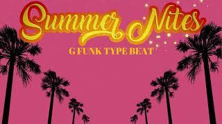 G funk Type Beat - Summer Nites