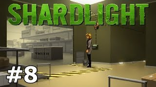 Shardlight - The Motherload - PART #8