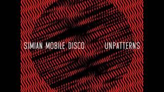 Simian Mobile Disco - I Waited For You