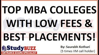 Top 10 MBA - Top 10 MBA colleges with less fees & best placements!