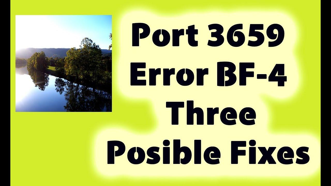 Port 3659 Error, Battlefield 4: Three Posible Fixes