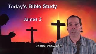 59 James 2 - Ken Zenk - Bible Studies