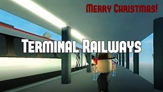 ROBLOX | Terminal Railways | Winter Update & New Trains! | MERRY CHRISTMAS!!!