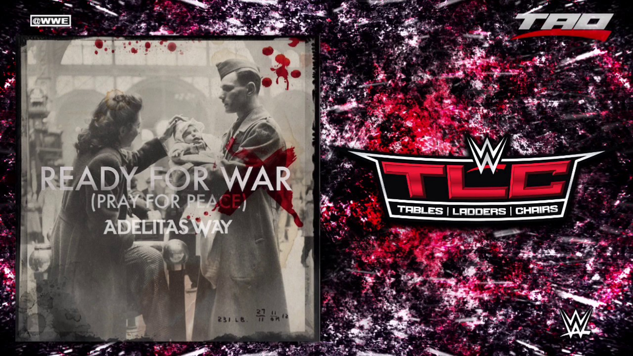 """Download WWE: TLC 2016 - """"Ready For War (Pray For Peace)"""" - Official Theme Song"""