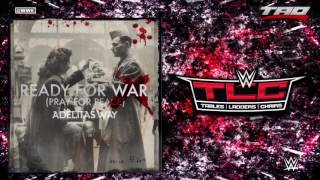 WWE TLC 2016 Ready For War Pray For Peace Official Theme Song