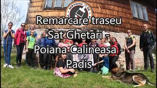 Remarcare traseu Sat Ghetar - Poiana Calineasa - Padis