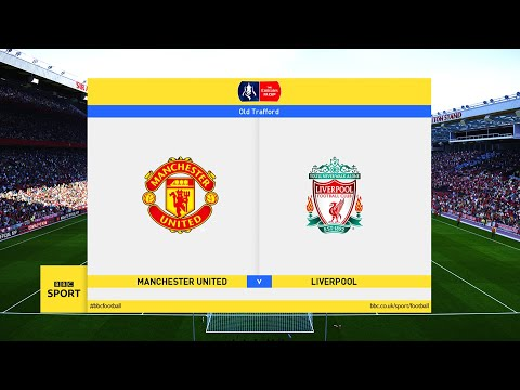 Manchester United vs Liverpool – FA Cup 4th Round 2021 Gameplay